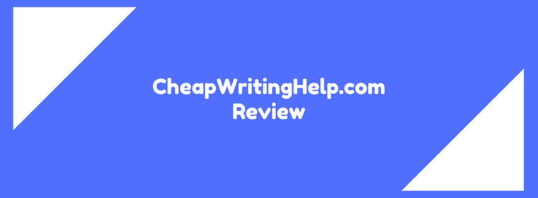 cheapwritinghelp.com review