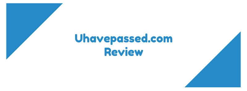 uhavepassed.com review
