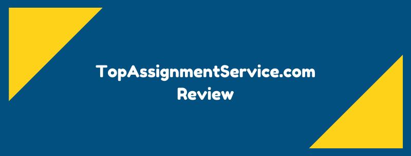 topassignmentservice.com review
